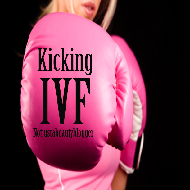 Kicking IVF Not Just A Beauty Blogger Style Baby!